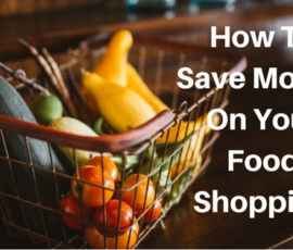 How To Save Money On Your Food Shopping