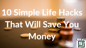 10-simple-life-hacks-that-will-save-you-money