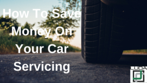 How To Save Money On Your Car Servicing