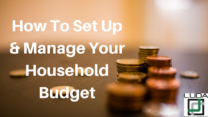 How To Set Up & Manage Your Household Budget